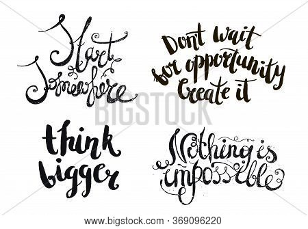 Inspirational Vector Quote, Black Ink Brush Lettering. Positive Saying For Cards, Motivational Poste