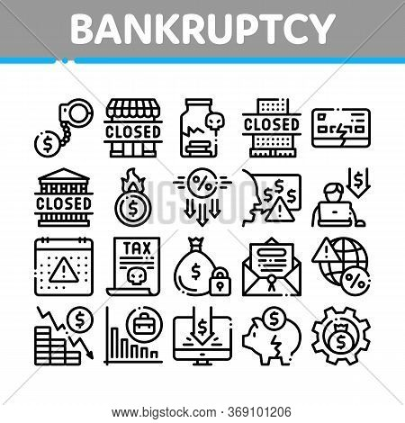 Bankruptcy Business Collection Icons Set Vector. Bankruptcy Shop And Company, Closed Office And Stor
