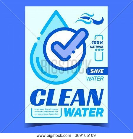 Clean Water Healthy And Drinkable Banner Vector. Purity Natural Drinking Water Drop And Accepted Mar
