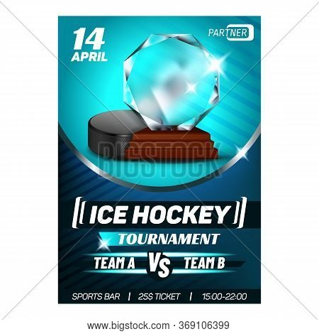 Hockey Ice Rink Sport Seasonal Award Poster Vector. Hockey Playing Puck And Trophy For Win Team. Win