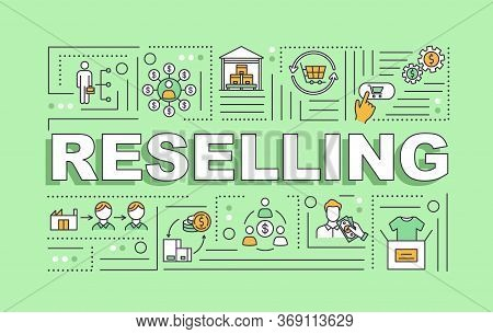 Reselling Word Concepts Banner. Peer To Peer Economy, Used Goods Trading Service Infographics With L