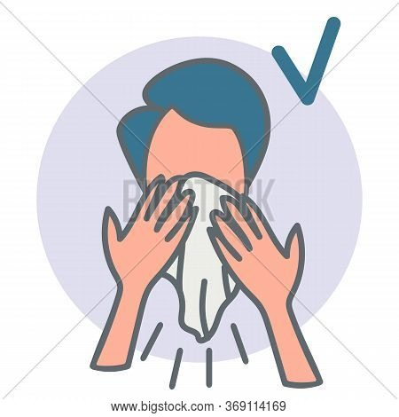 How To Sneeze Or Cough Correctly Infographic.2019ncov Virus Protection.man Character Sneezing, Cough