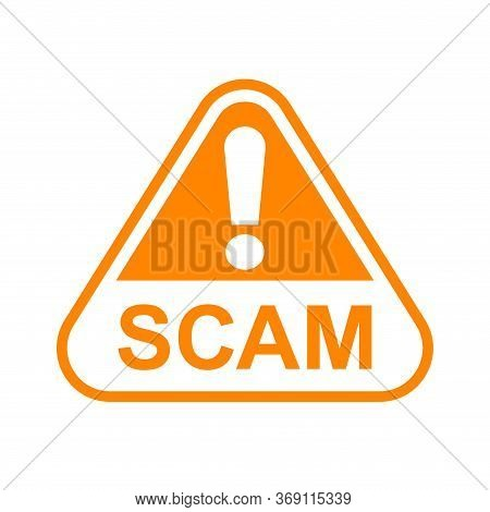 Scam Triangle Sign Orange For Icon Isolated On White, Scam Warning Sign For Spam Email Message And E