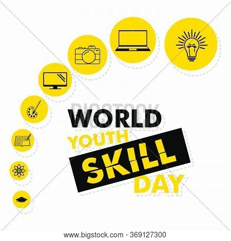Vector Illustration Of World Youth Skill Day With Line Art Icon Design. Good Template For Skill Icon