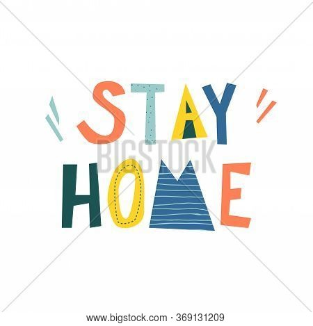 Stay Home Vector Fun And Cute Lettering