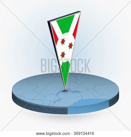 Burundi Map In Round Isometric Style With Triangular 3d Flag Of Burundi, Vector Map In Blue Color.