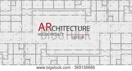 Architectural Technical Drawing .house Plan Project .engineering Design .vector Illustration.