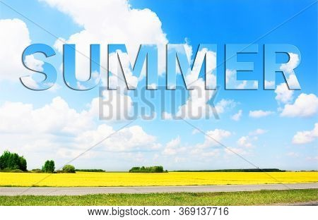 The Word Summer On A Background Of Blue Sky And White Clouds. Warm Season. Season Of Holidays And Va