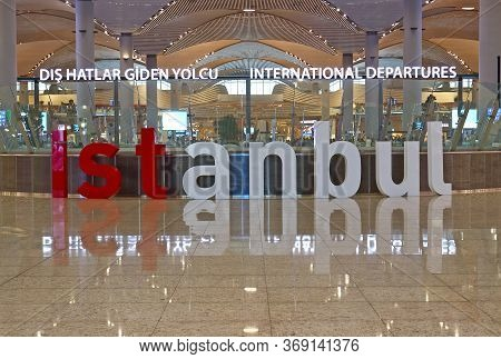 Istanbul, Turkey - October 11, 2019: Welcome Inscription Istanbul At Hall In New Main Istanbul Inter