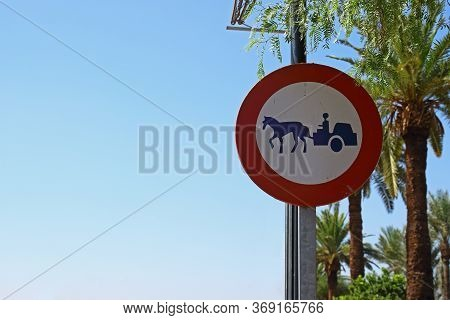 Prohibitory Road Sign No Entry For Animal-drawn Vehicles On A Street In Marrakesh, Morocco