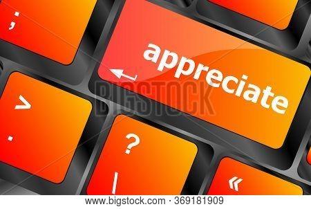 Appreciate .computer Keyboard Keys With Appreciate Word On It