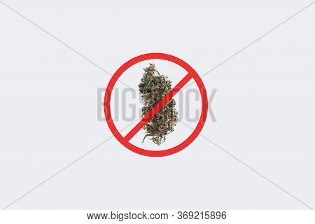 Cannabis Bud With Not Allowed Sign, Isolated On White Background