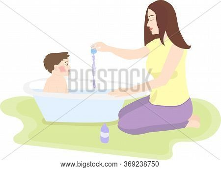 Vector Illustration Of A Young Mother Bathing Her Son In The Bathroom. Adds To The Water, Emollient,
