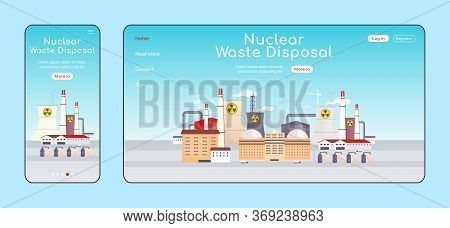 Nuclear Waste Disposal Adaptive Landing Page Flat Color Vector Template. Atomic Stations Mobile And
