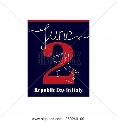 Calendar Sheet, Vector Illustration On The Theme Of Republic Day In Italy. June 2. Decorated With A