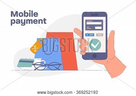 Mobile Payment. Hand Holding Mobile Phone Buying And Paying For Purchase, Shopping Bags. Mobile Paym
