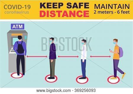 Keep Safe Distance. Social Distancing Near Atm, Coronavirus Covid-19 Prevention: Maintain A Safe Dis