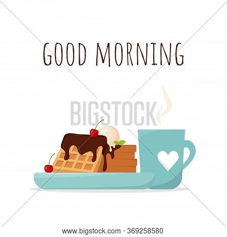 Breakfast Postcard With Belgian Waffles And A Cup Of Coffee. Waffles With Chocolate And Cherry