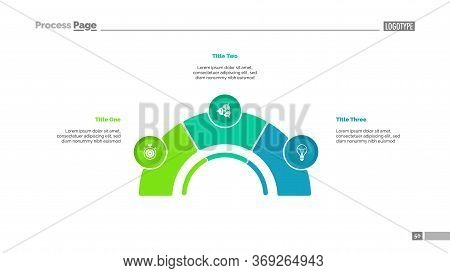 Process Chart With Three Elements. Step Diagram, Pie Chart, Layout. Creative Concept For Infographic