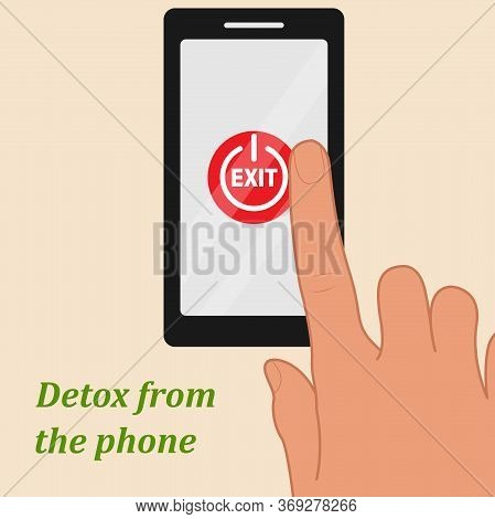The Concept Of Digital Detox. Your Hand Is About To Touch The Smartphone's Power Off Button