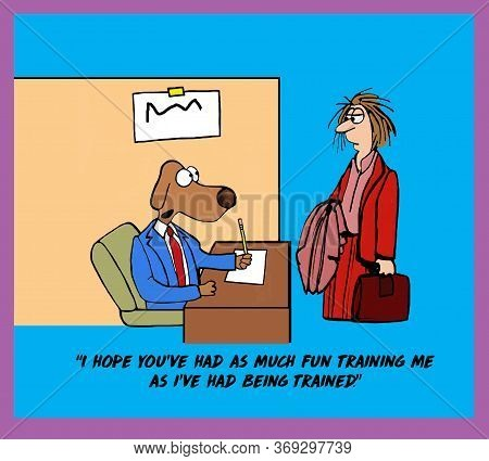 Color Cartoon Of A Business Dog Saying To A Tired Business Woman I Hope You've Had As Much Fun Train