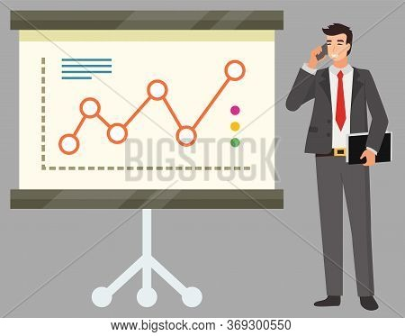 Man Talking On Phone Standing By Infocharts Board Vector, Isolated Smiling Businessman Whiteboard. L