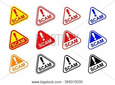 Scam Triangle Sign Label Isolated On White, Scam Warning Sign Graphic For Spam Email Message And Err