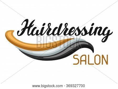 Hairdressing Salon Background. Emblem Or Flyer For Barbershop.