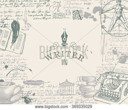 Writer Workspace. Vector Banner On A Writers Theme With Sketches And Place For Text. Vintage Artisti