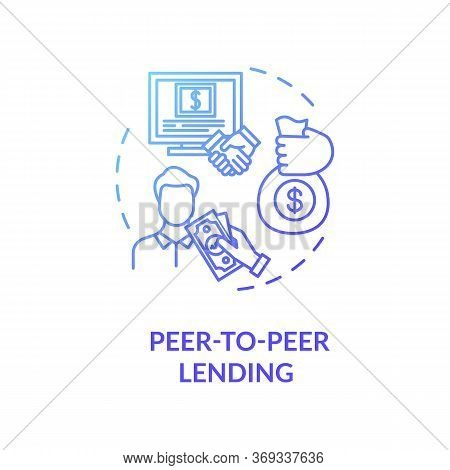 Peer To Peer Lending Blue Gradient Concept Icon. Campaign To Raise Money. Online Crowd Funding For B