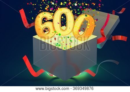 Number 600 Inside Gift Box With Confetti And Shiny Light, 3d Rendering On Dark Blue Background