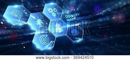 Businessman Pressing Quality Management Button On Virtual Screens. Business, Technology, Internet An