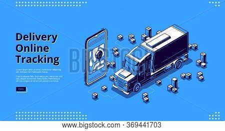 Delivery Online Tracking Banner. Mobile Service For Track Cargo Shipment And Freight Transportation.
