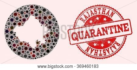 Vector Map Of Rajasthan State Collage Of Sars Virus And Red Grunge Quarantine Stamp. Infection Cells