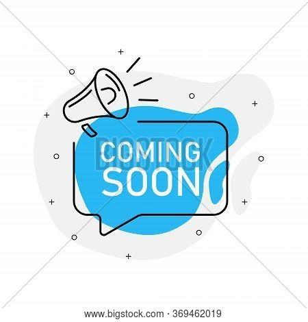 Coming Soon Of Marketing Design Badge With Loudspeaker Blue Color. Vector Illustration On White Back
