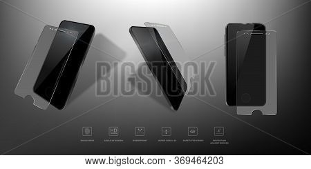 Glass Protective Film For Smartphone From Different Angles. 3d Illustration With Transparent Tempere