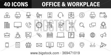 Set Of 40 Office And Workplace Web Icons In Line Style. Teamwork, Workplace, Coffee, Work, Business,