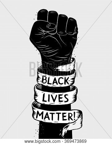 Protest Poster With Text Blm, Black Lives Matter And With Raised Fist