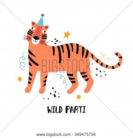 Tiger Party. Exotic Predatory Cat On Holiday. Hand Drawn Cute Cartoon Tiger Character In A Festive H