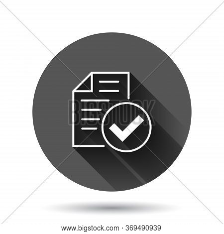 Approved Document Icon In Flat Style. Authorize Vector Illustration On Black Round Background With L