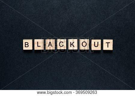 Blackout Inscription On A Black Background. Black Lives Matter, Blackout Tuesday 2020 Concept. Black