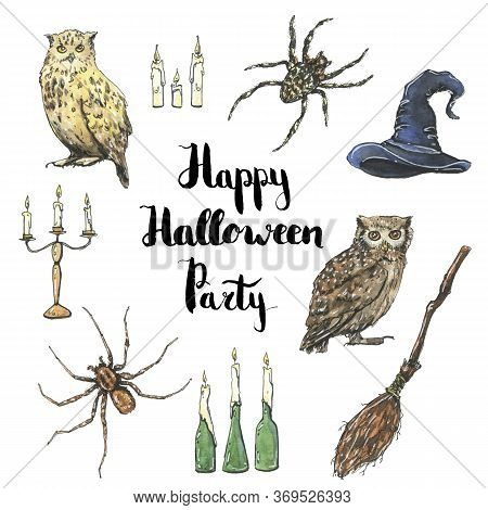 Hand Drawn Watercolor Halloween Set With Witch Owl Spider Hat Broom Besom Candle And Handwritten Wor