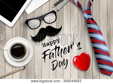 Happy Holiday Fathers Day Background. Colorful Tie, Glasses, Tablet, Office Supplies And Moustache