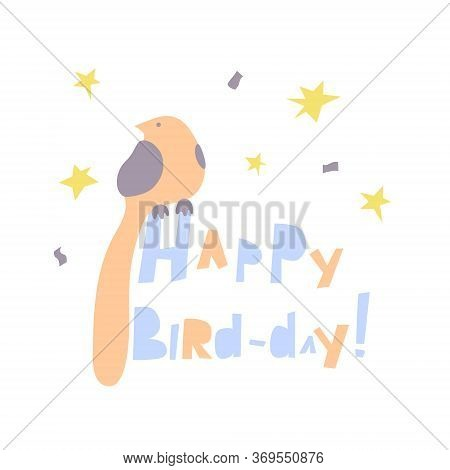 Happy Bird Day Lettering With Nestling And Stars In Cut-out Style.