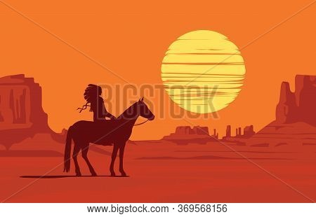 Vector Landscape With Wild American Prairies And Silhouette Of A Lone Indian On Horseback At Orange