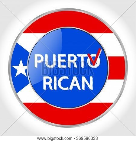 Referendum In Puerto Rico November 3, Round Vector Logo With The National Flag And Text. All Element