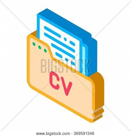 Folder With Curriculum Vitae Cv Job Hunting Vector Isometric Sign. Color Isolated Symbol Illustratio
