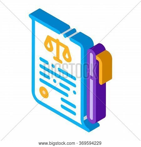 Sheet Of Paper And Pen In Court Law And Judgement Icon Vector Isometric Sign. Color Isolated Symbol