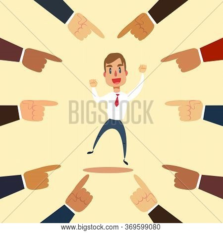 Happy And Proud Businessman With Many Pointing Hands Around Him. Business Compliment Concept. Vector