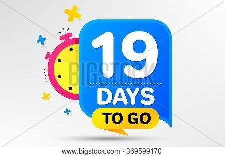 Countdown Left Days Banner With Timer. Nineteen Days Left Icon. 19 Days To Go Sign. Sale Announcemen